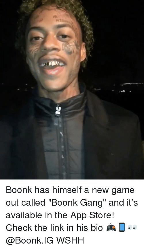 "Memes, Wshh, and App Store: Boonk has himself a new game out called ""Boonk Gang"" and it's available in the App Store! Check the link in his bio 🎮📱👀 @Boonk.IG WSHH"