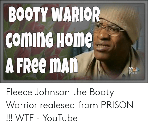 fleece johnson: BOOTY WARIOR  coMinG HOME  A FREE MAN  MA  NBC Fleece Johnson the Booty Warrior realesed from PRISON !!! WTF - YouTube