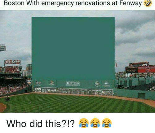 Mlb, Boston, and Cvs: Boston With emergency renovations at Fenway  CVS Who did this?!?  😂😂😂