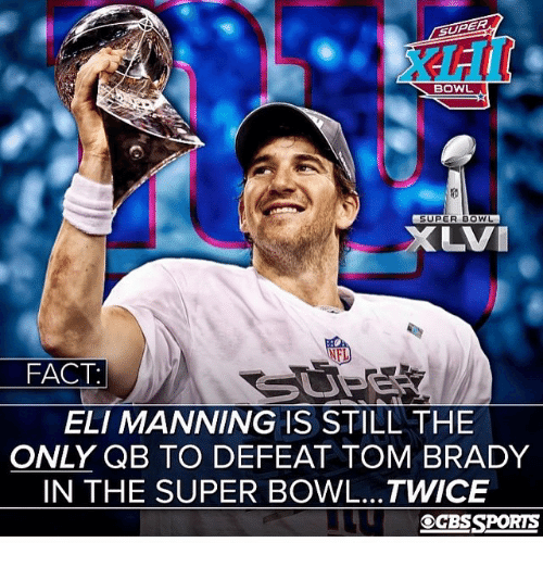 bowl super bowl nel fact eli manning is still the only qb