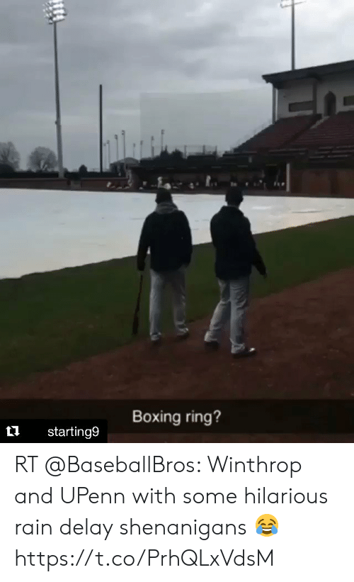 rain delay: Boxing ring?  t1 starting9 RT @BaseballBros: Winthrop and UPenn with some hilarious rain delay shenanigans 😂 https://t.co/PrhQLxVdsM