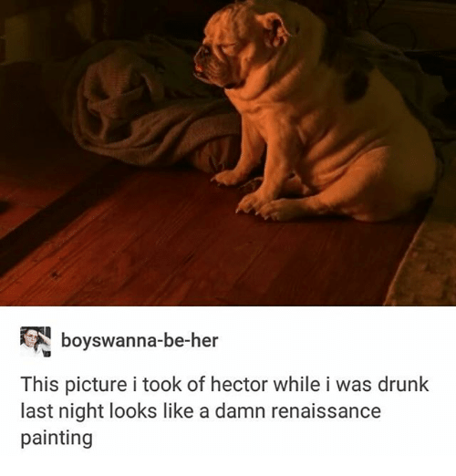 Drunk, Ironic, and Her: boyswanna-be-her  This picture i took of hector while i was drunk  last night looks like a damn renaissance  painting