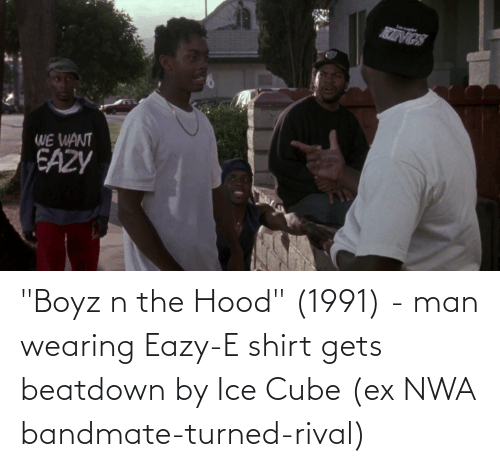 "Hood: ""Boyz n the Hood"" (1991) - man wearing Eazy-E shirt gets beatdown by Ice Cube (ex NWA bandmate-turned-rival)"