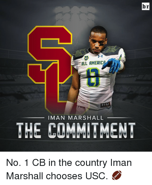 USC: br  ALL AMERICA  HU  IMAN MARSHALL  THE COMMITMENT No. 1 CB in the country Iman Marshall chooses USC. 🏈