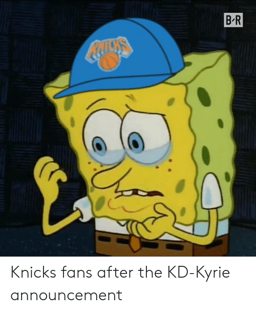 New York Knicks: BR Knicks fans after the KD-Kyrie announcement