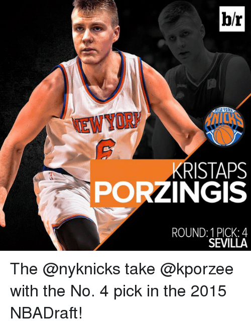 Kristaps Porzingis, Sports, and Nyknicks: br  KRISTAPS  PORZINGIS  ROUND: PICK: 4  SEVILLA The @nyknicks take @kporzee with the No. 4 pick in the 2015 NBADraft!