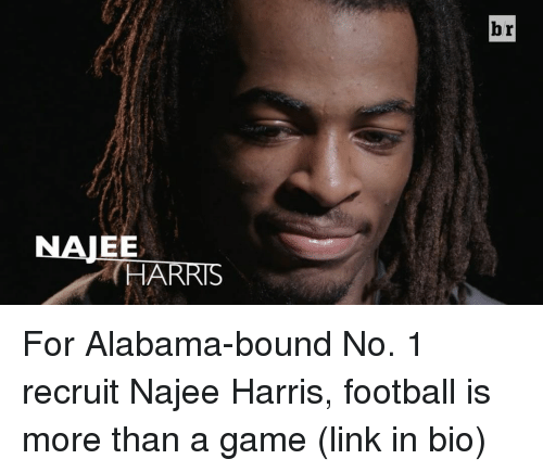Sports, Alabama, and Bound: br  NAJE  HARRIS  E For Alabama-bound No. 1 recruit Najee Harris, football is more than a game (link in bio)