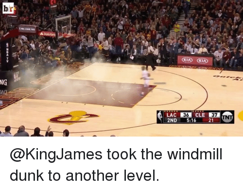 windmills: br  NG  State  d KIA KIA  LAC  36  2ND 5:16 21 WNT @KingJames took the windmill dunk to another level.