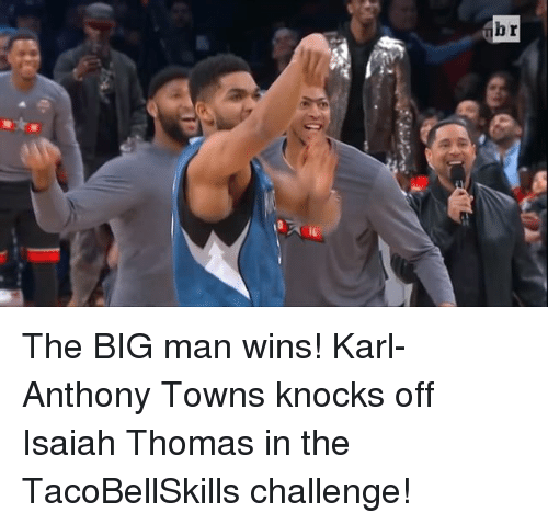 Sports, Karl-Anthony Towns, and Isaiah Thomas: br The BIG man wins! Karl-Anthony Towns knocks off Isaiah Thomas in the TacoBellSkills challenge!