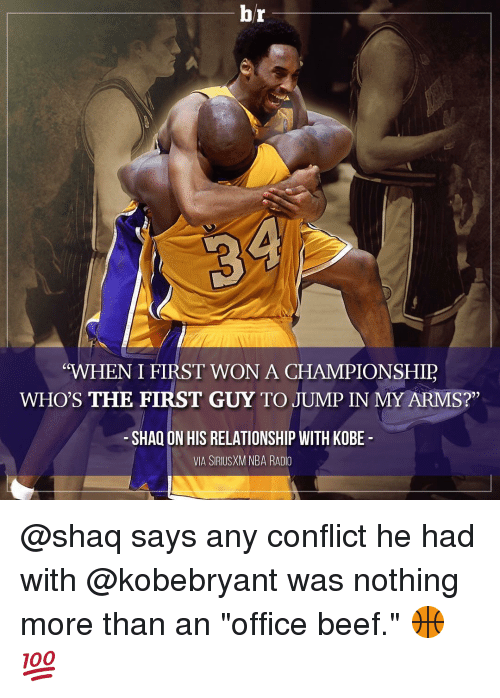 "Beef, Beef, and Nba: br  WHEN I FIRST WON A CHAMPIONSHIP  WHO'S THE FIRST GUY TO JUMP IN MY ARMS?""  SHAQ ON HIS RELATIONSHIP WITH KOBE  VIA SIRIUSXM NBA RADIO @shaq says any conflict he had with @kobebryant was nothing more than an ""office beef."" 🏀💯"