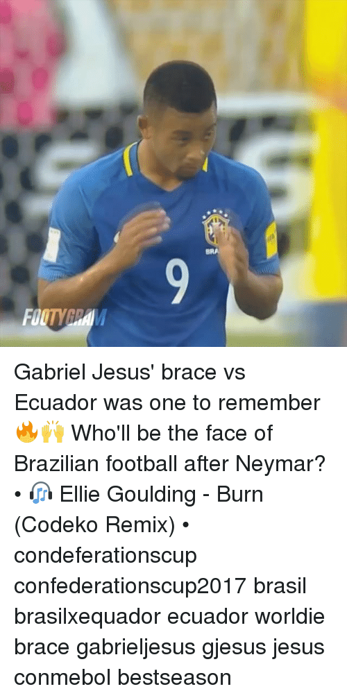 Football, Jesus, and Memes: BRA Gabriel Jesus' brace vs Ecuador was one to remember 🔥🙌 Who'll be the face of Brazilian football after Neymar? • 🎧 Ellie Goulding - Burn (Codeko Remix) • condeferationscup confederationscup2017 brasil brasilxequador ecuador worldie brace gabrieljesus gjesus jesus conmebol bestseason