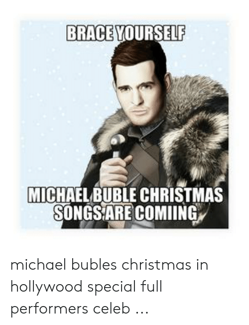 Christmas, Michael, and Michael Buble: BRACE YOURSELF  MICHAEL BUBLE CHRISTMAS  SONGSARE COMIING michael bubles christmas in hollywood special full performers celeb ...