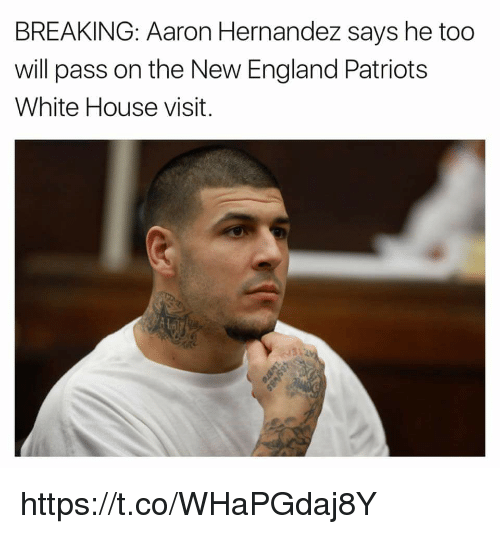 white-house-visits: BREAKING: Aaron Hernandez says he too  will pass on the New England Patriots  White House visit. https://t.co/WHaPGdaj8Y