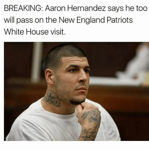 white-house-visits: BREAKING: Aaron Hernandez says he too  will pass on the New England Patriots  White House visit.