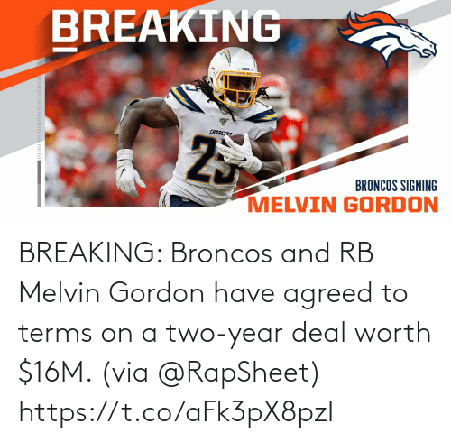 Broncos: BREAKING: Broncos and RB Melvin Gordon have agreed to terms on a two-year deal worth $16M. (via @RapSheet) https://t.co/aFk3pX8pzI