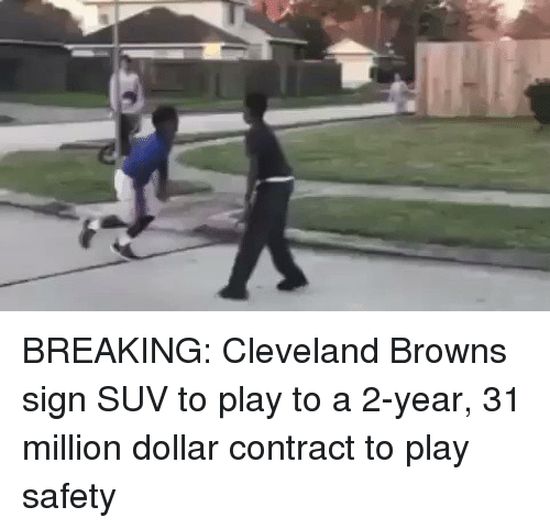 Cleveland Browns, Football, and Nfl: BREAKING: Cleveland Browns sign SUV to play to a 2-year, 31 million dollar contract to play safety
