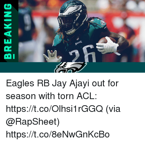 acl: BREAKING Eagles RB Jay Ajayi out for season with torn ACL: https://t.co/Olhsi1rGGQ (via @RapSheet) https://t.co/8eNwGnKcBo