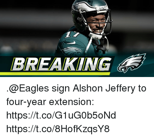 Philadelphia Eagles, Memes, and Alshon Jeffery: BREAKING .@Eagles sign Alshon Jeffery to four-year extension: https://t.co/G1uG0b5oNd https://t.co/8HofKzqsY8