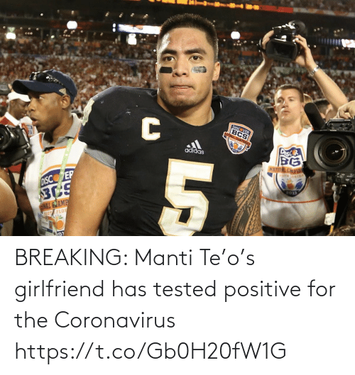 breaking: BREAKING: Manti Te'o's girlfriend has tested positive for the Coronavirus https://t.co/Gb0H20fW1G