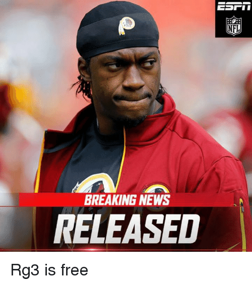 Breaking News: 25+ Best Memes About RG3, NFL, And News