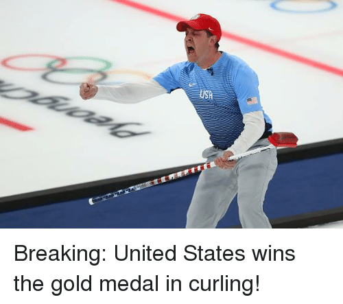 United, United States, and Gold: Breaking: United States wins the gold medal in curling!