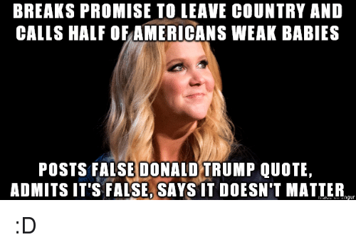breaks promise to leave country and calls half of americansweak 6400779 breaks promise to leave country and calls half of americansweak