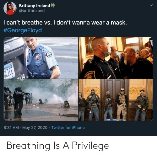 privilege: Breathing Is A Privilege