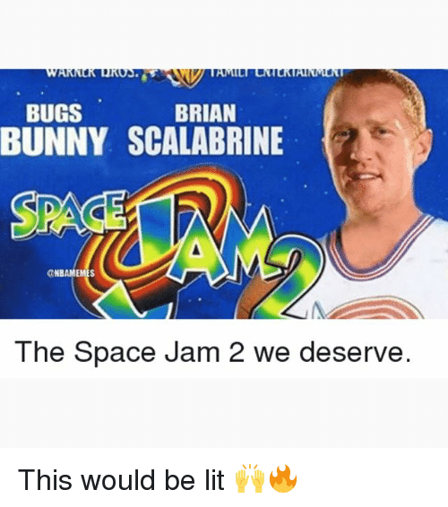 space-jams: BRIAN  BUGS  BUNNY SCALABRINE  NBAM  The Space Jam 2 we deserve. This would be lit 🙌🔥