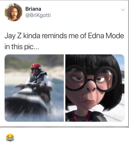edna mode: Briana  @Brikgotti  Jay Z kinda reminds me of Edna Mode  in this pic... 😂