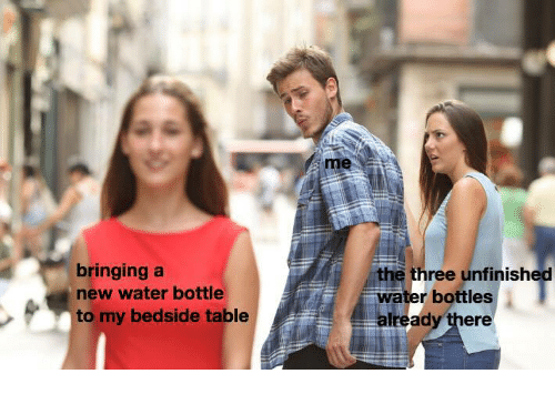 Water, Table, and Three: bringing a  new water bottle  to my bedside table  the three unfinished  water bottles  already there