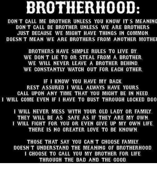 We Are Brothers From Different Mothers Quotes: BROTHERHOOD DON'T CALL ME BROTHER UNLESS YOU KNOW IT S