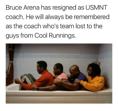 usmnt: Bruce Arena has resigned as USMNT  coach. He will always be remembered  as the coach who's team lost to the  guys from Cool Runnings