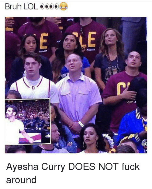 Ayesha Curry, Blackpeopletwitter, and Doe: Bruhn LOL  ee Ayesha Curry DOES NOT fuck around