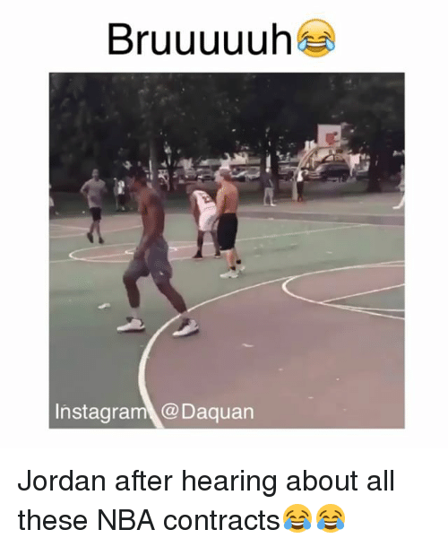 Daquan, Funny, and Instagram: Bruuuuuh  Instagram @Daquan Jordan after hearing about all these NBA contracts😂😂