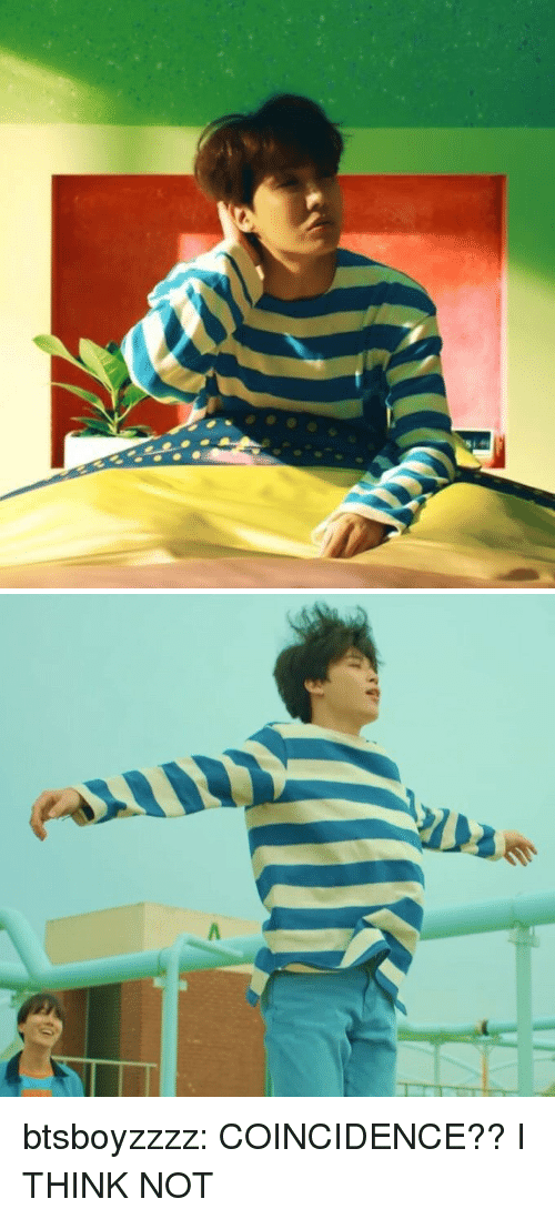 coincidence i think not: btsboyzzzz:  COINCIDENCE?? I THINK NOT