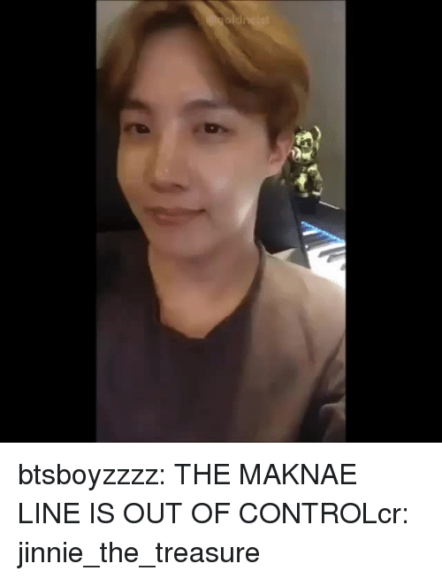 out of control: btsboyzzzz:  THE MAKNAE LINE IS OUT OF CONTROLcr:  jinnie_the_treasure
