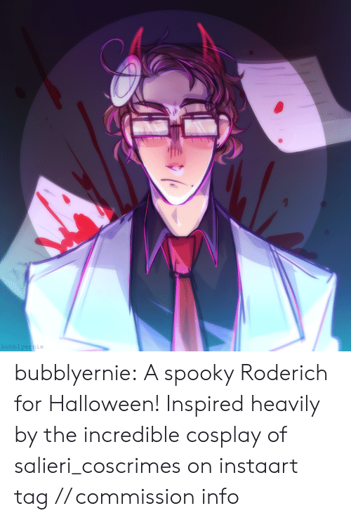 insta: bubblyernie bubblyernie:  A spooky Roderich for Halloween!Inspired heavily by the incredible cosplay of salieri_coscrimes on instaart tag // commission info