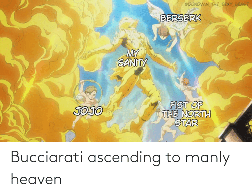 manly: Bucciarati ascending to manly heaven