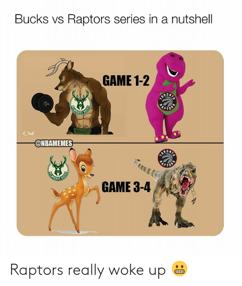 Nbamemes: Bucks vs Raptors series in a nutshell  GAME 1-2  KEE  Cw  @NBAMEMES  GAME 3-4 Raptors really woke up 😬
