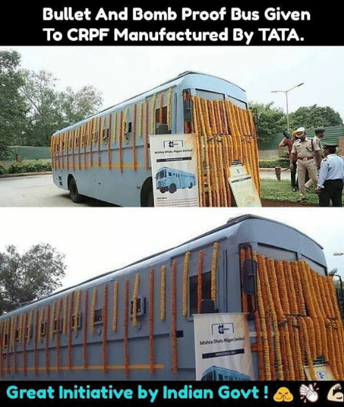 tata: Bullet And Bomb Proof Bus Given  To CRPF Manufactured By TATA.  Great Initiative by Indian Govt ! a