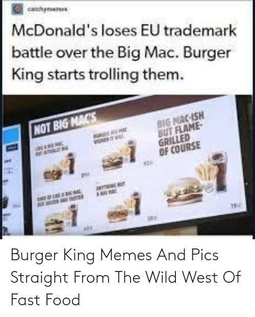 Food: Burger King Memes And Pics Straight From The Wild West Of Fast Food