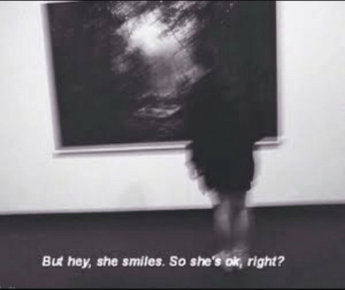 But Hey: But hey, she smiles. So she's ok, right?