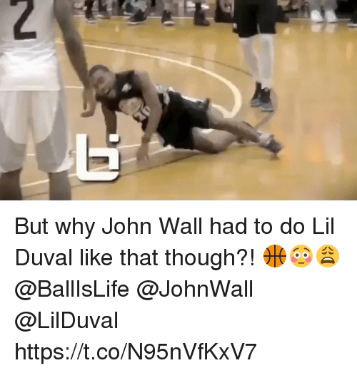 John Wall, Lil Duval, and Walle: But why John Wall had to do Lil Duval like that though?! 🏀😳😩@BallIsLife @JohnWall @LilDuval https://t.co/N95nVfKxV7