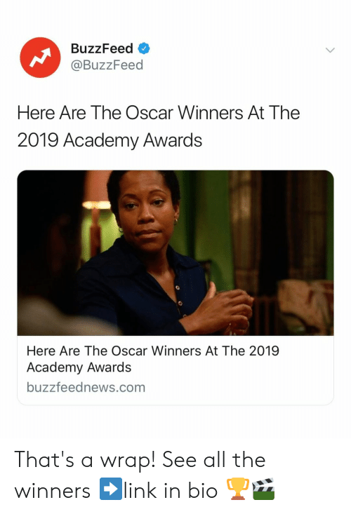 Academy Awards: BuzzFeed o  @BuzzFeed  Here Are The Oscar Winners At The  2019 Academy Awards  Here Are The Oscar Winners At The 2019  Academy Awards  buzzfeednews.com That's a wrap! See all the winners ➡️link in bio 🏆🎬