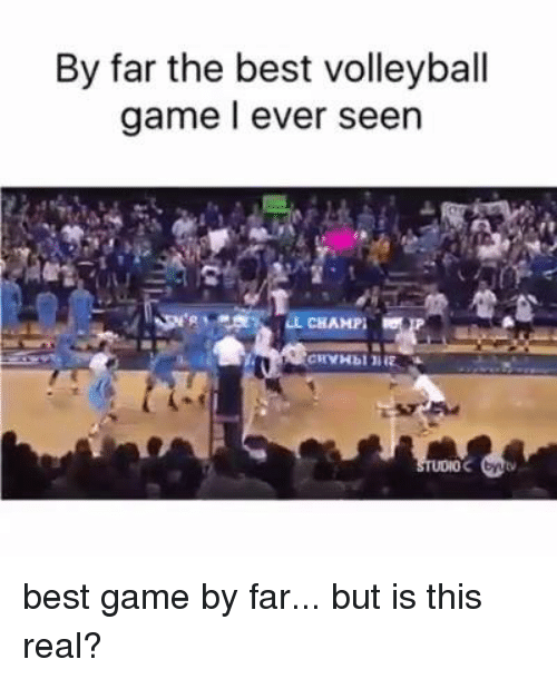 Best Gaming: By far the best volleyball  game ever seen  OL CHAMP; best game by far... but is this real?