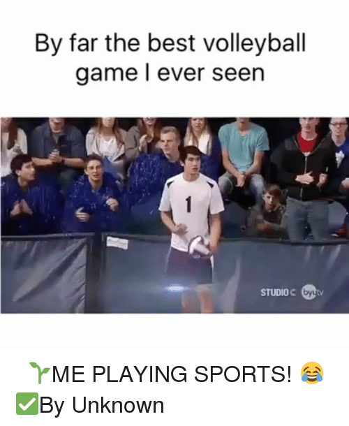 Memes, 🤖, and Sport: By far the best volleyball  game ever seen  STUDIO ⠀ 🌱ME PLAYING SPORTS! 😂 ✅By Unknown