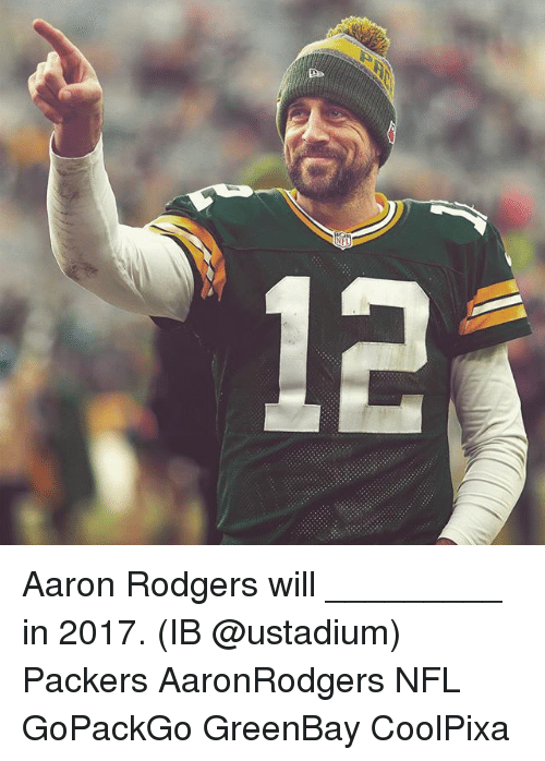 Greenbay: C Aaron Rodgers will _________ in 2017. (IB @ustadium) Packers AaronRodgers NFL GoPackGo GreenBay CoolPixa