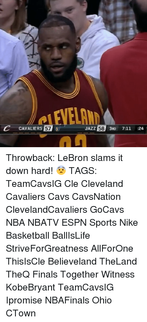 Memes, 🤖, and Jazz: C CAVALIERS  57  JAZZ  58  3RD 7:11  24 Throwback: LeBron slams it down hard! 😨 TAGS: TeamCavsIG Cle Cleveland Cavaliers Cavs CavsNation ClevelandCavaliers GoCavs NBA NBATV ESPN Sports Nike Basketball BallIsLife StriveForGreatness AllForOne ThisIsCle Believeland TheLand TheQ Finals Together Witness KobeBryant TeamCavsIG Ipromise NBAFinals Ohio CTown
