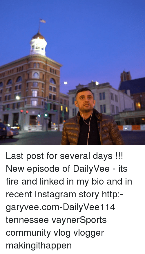 Community, Memes, and Tennessee: C Last post for several days !!! New episode of DailyVee - its fire and linked in my bio and in recent Instagram story http:-garyvee.com-DailyVee114 tennessee vaynerSports community vlog vlogger makingithappen