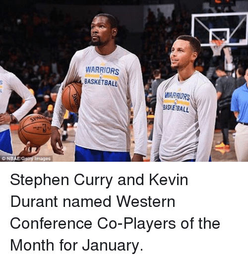 Basketball, Golden State Warriors, and Kevin Durant: c NBAE/Getty Images  WARRIORS  BASKETBALL  WARATORS  BASEBALL Stephen Curry and Kevin Durant named Western Conference Co-Players of the Month for January.